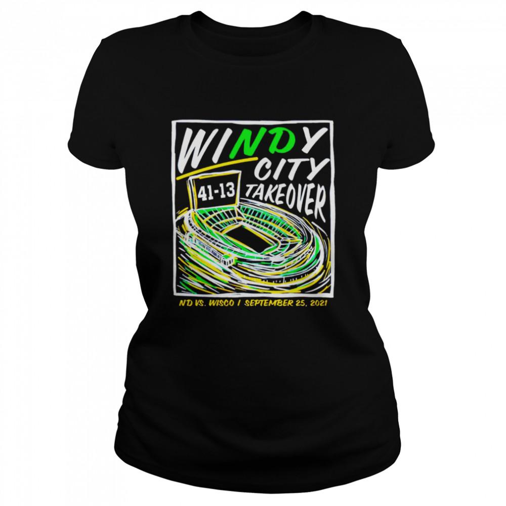 Windy City Take over 41 13 Notre Dame vs Wisconsin shirt Classic Women's T-shirt
