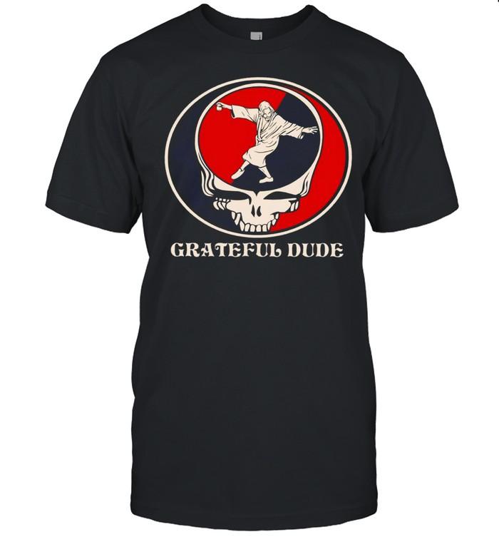 Grateful dude shirt Classic Men's T-shirt