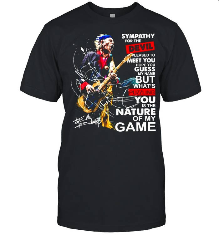 Sympathy For The Devil Pleased To Meet You Hope You Guess My Name But What's Puzzling You Is The Nature Of My Game Signature  Classic Men's T-shirt