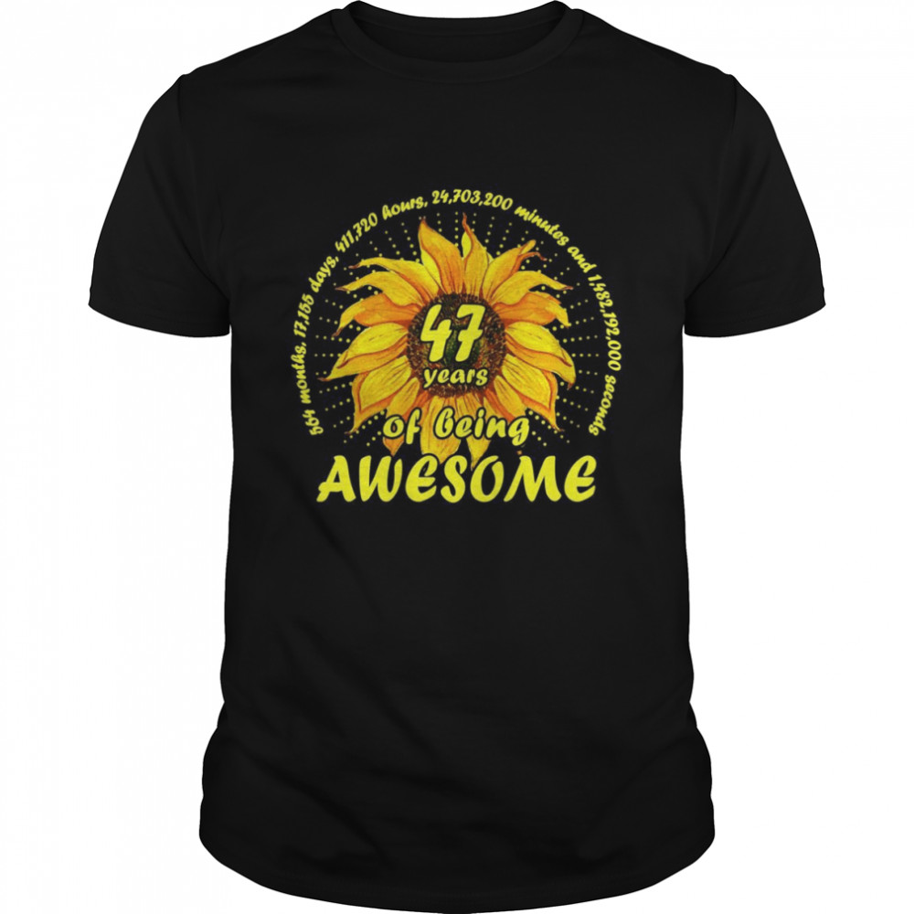 Sunflower 47th Birthday 47 Years 564 Months Of Being Awesome  Classic Men's T-shirt