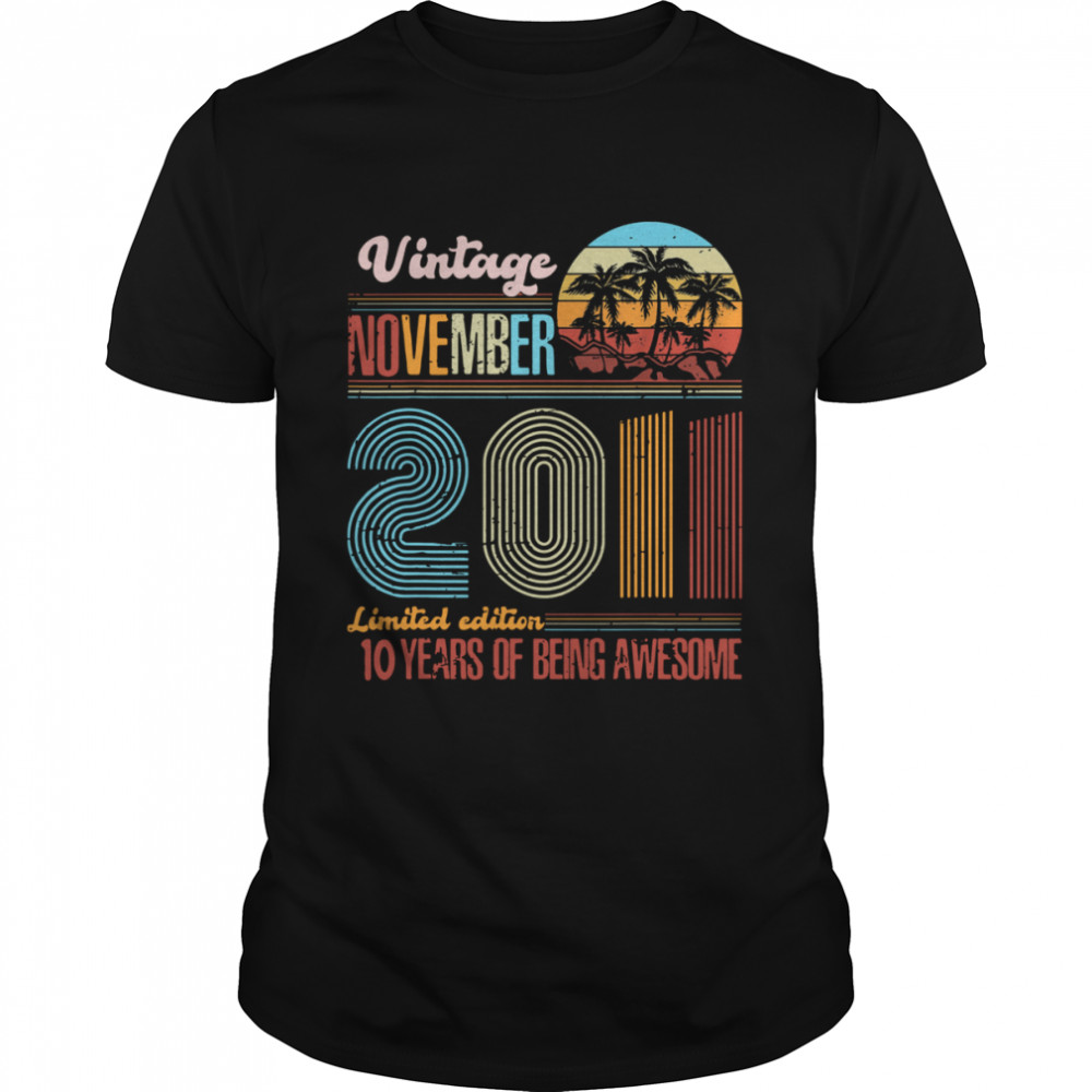 Vintage November 2011 Limited Edition 10 Years Of Being Awesome  Classic Men's T-shirt