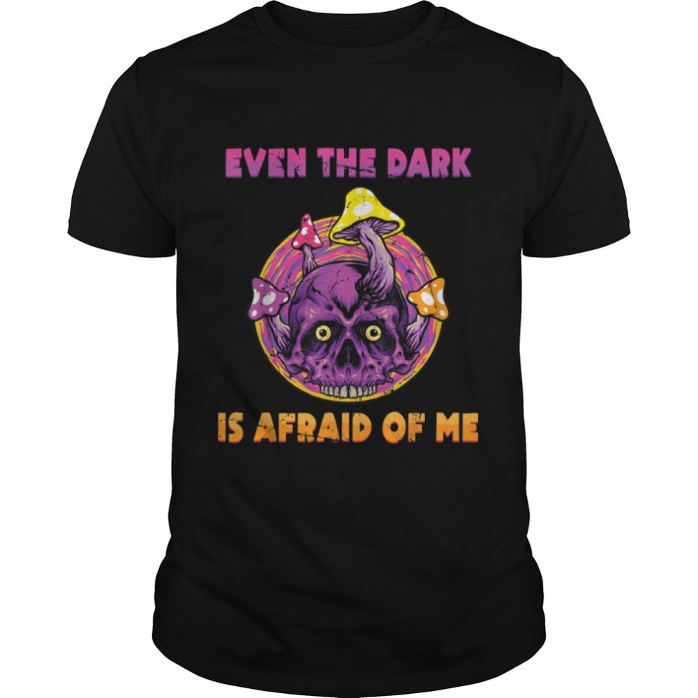 Goth - Even The Dark Is Afraid Of Me - Gothic - Flowers T- B09JT41X82 Classic Men's T-shirt