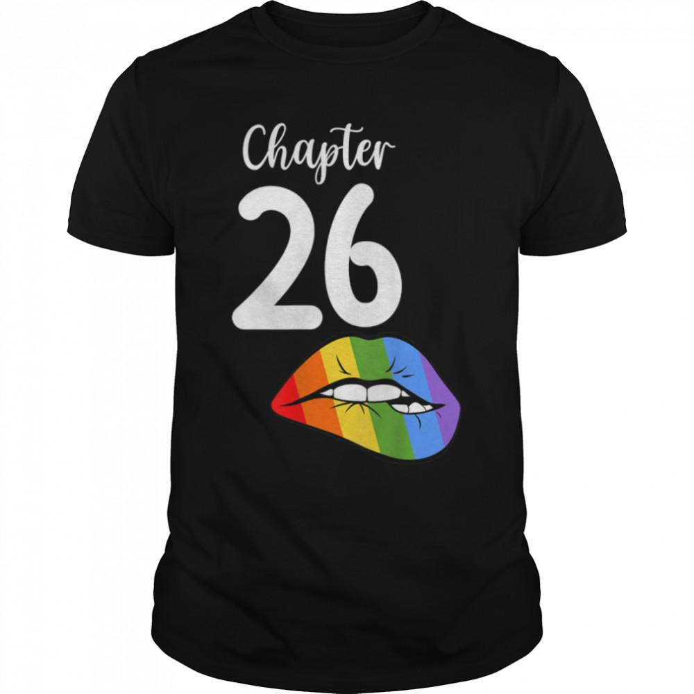 LGBT sexy lips rainbow chapter 26 Birthday celebration T- B09JZWJPSM Classic Men's T-shirt